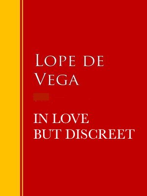 Book Cover: In Love But Discreet (La discreta enamorada)