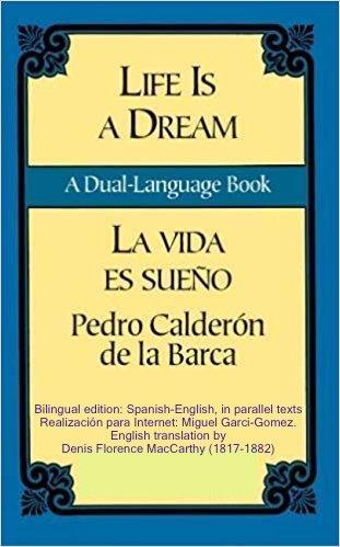 Book Cover: Life's dream, La vida es sueño, bilingual edition