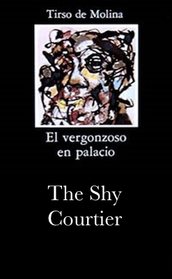 Book Cover: The Shy Courtier (El vergonzoso en palacio)